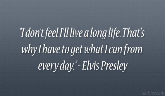 elvis presley quotes | elvis presley quote 24 Wickedly Witty Quotes About Life