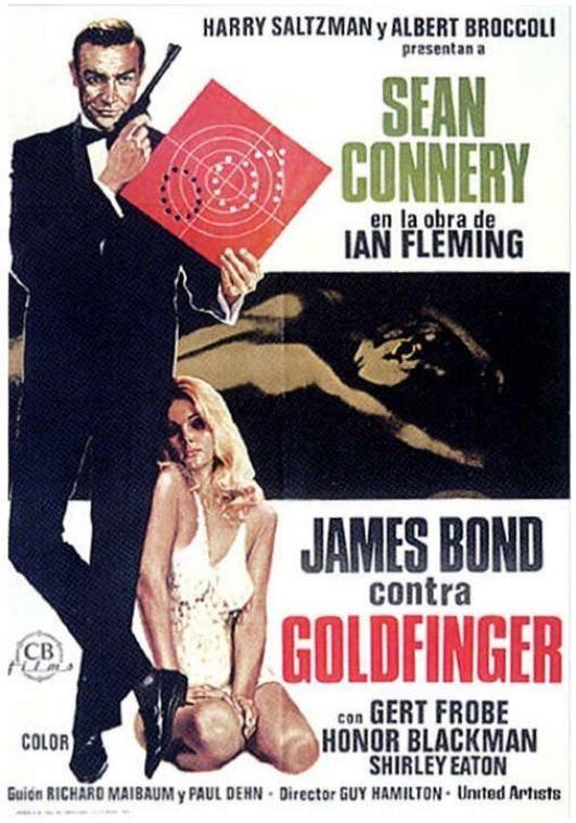 James Bond Contra Goldfinger 1964 Goldfinger De Guy Hamilton Tt0058150 Carteles De Cine Peliculas De James Bond Mejores Carteles De Peliculas