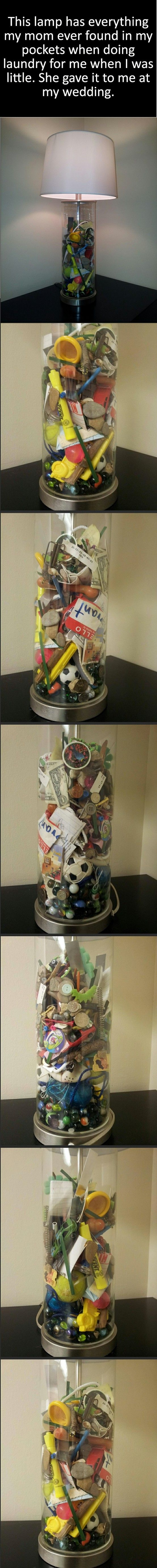 A mother saved all the things she found on his son pockets when doing the laundry. She gave him this lamp with all things found for his wedding. thats such a cute idea!
