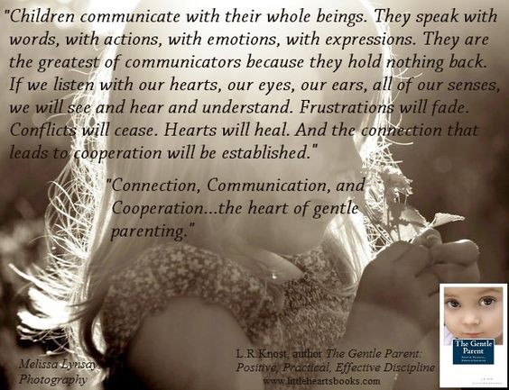 """True Actions Speak Your Heart: """"Children Communicate With Their Whole Beings. They Speak"""