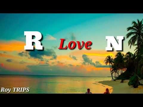 R Love N Name Whatsapp Status I Love You For Ever Roy