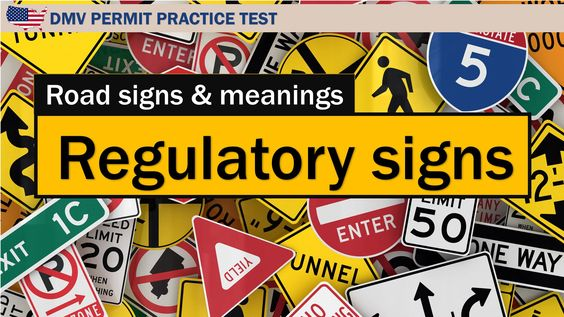 Road signs and meanings Regulatory signs
