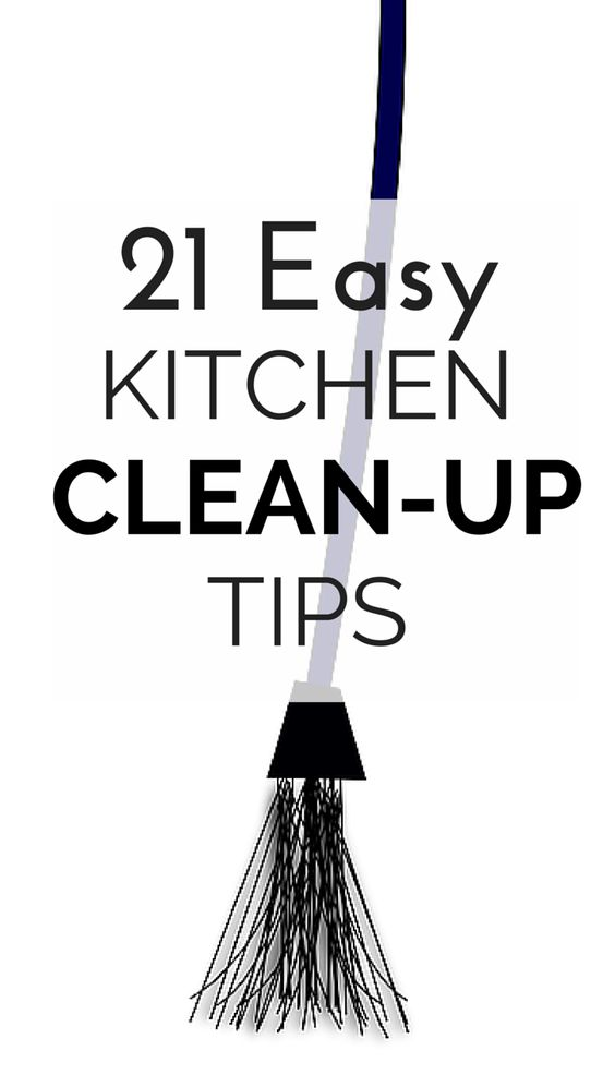 21 tips to make kitchen clean up faster and easier for Kitchen cleaning tricks
