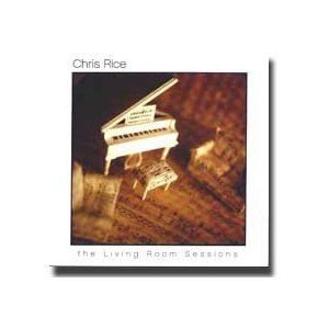 the living room sessions chris rice chris rice one of my favorites these 26336
