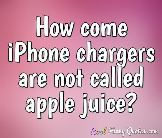 Funny Quote Funny Quotes Iphone Charger Phone Quotes