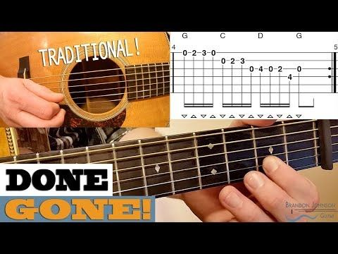 Done Gone Traditional Fiddle Tune Intermediate Guitar Lesson With Tab Youtube Fiddle Tunes Guitar Lessons Guitar