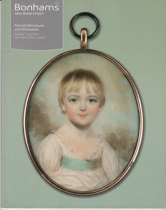 Bonhams Portrait Miniatures and Silhouettes 7/1/03 Auction Catalog | eBay: