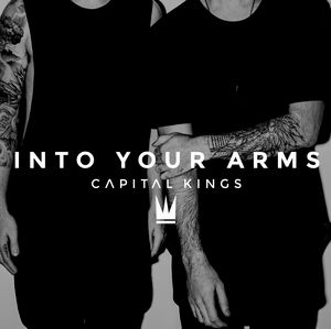 Capital Kings – Into Your Arms acapella