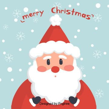 Simple And Cute Cartoon Christmas Santa Claus Of The Background Cute Santa Claus Illustration Png Transparent Clipart Image And Psd File For Free Download Santa Claus Vector Santa Cartoon Christmas Card