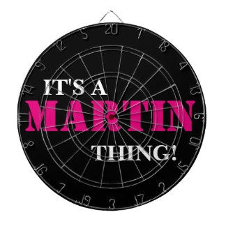 IT'S A MARTIN THING! DARTBOARD
