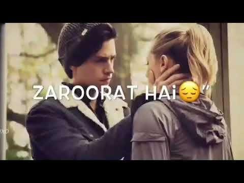 Zaroorat Whatsapp Status Youtube New Whatsapp Video Download Whatsapp Emotional Status Love Status Whatsapp
