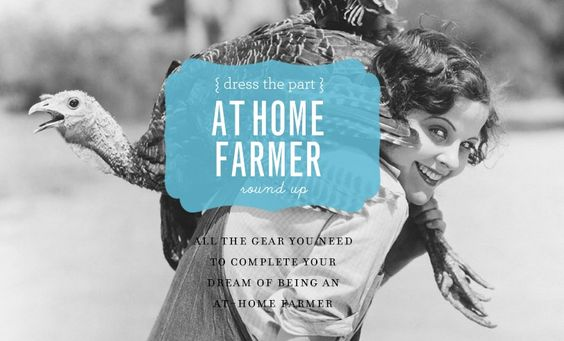 Dress The Part: At Home Farmer