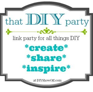 Show Off Your DIY: That DIY Party time