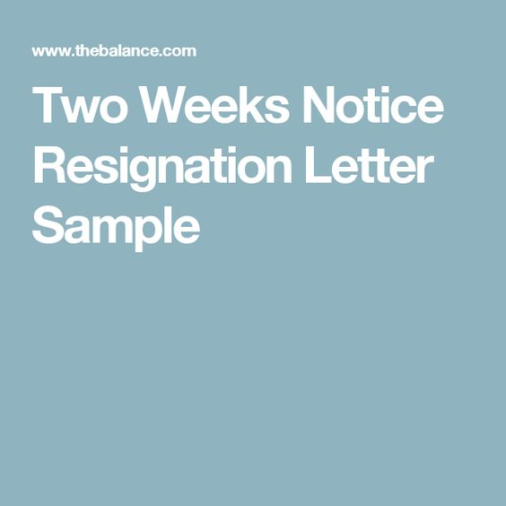 Give Two Weeks Notice With This Sample Resignation Letter