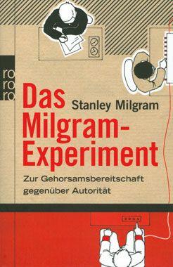 Das Milgram-Experiment - Gender & Gesellschaft Enthüllungen Bücher - Kopp Verlag