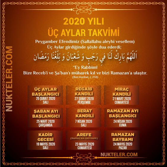 """İslam dininde mübarek olan Recep, Şaban ve Ramazan ayları olan 3 aylar yarın 25 Şubat 2020 Salı günü başlıyor... Hz. Peygamber Efendimiz şöyle dua ederdi: """"Ey Allah'ım; Recep ve Şaban'ı bize mübarek kıl, bizi Ramazan'a kavuştur."""" (İbni Hanbel, I, 259)"""