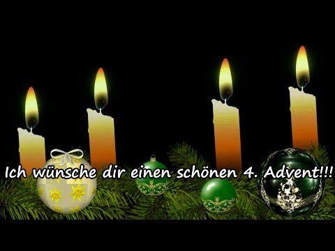 Adventsgrusse Liebe Grusse Zum 4 Advent Kleiner Gruss Zum Vierten Advent Fur Dich Youtube Advents Grusse Vierter Advent Advent