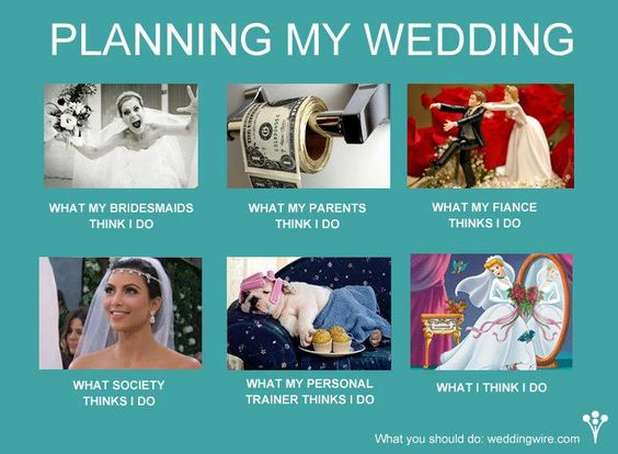 Bride-What-My-Friends-Think-I-Do