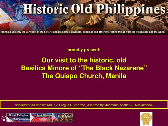 The Church of the Black Nazarene, Quiapo, Manila, a very special and old Chuch by Fergus Ducharme via slideshare