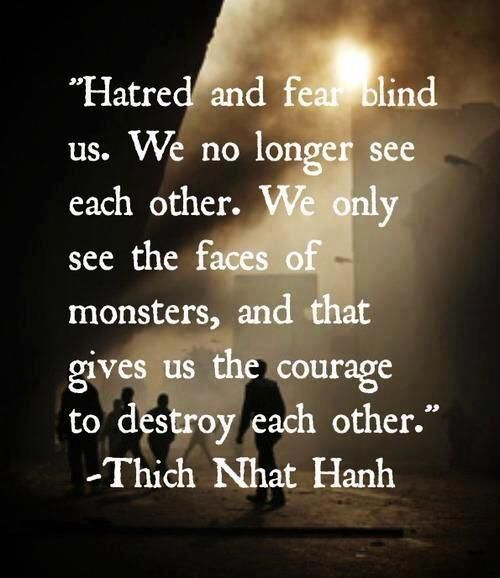 Hatred and fear. So unfortunate, please remeber LOVE & COURAGE to BUILD EACH…: