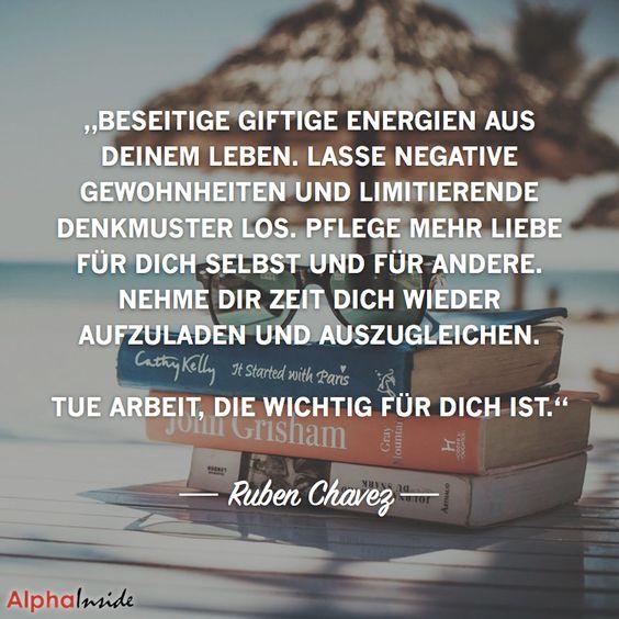 """JETZT FÜR DEN DAZUGEHÖRIGEN ARTIKEL ANKLICKEN!------------------------""""Beseitige giftige Energien aus deinem Leben. Lasse negative Gewohnheiten und limitierende Denkmuster los. Pflege mehr Liebe für Dich selbst und für andere. Nehme dir Zeit dich wieder aufzuladen und auszugleichen. Tue Arbeit, die wichtig für dich ist."""" - Ruben Chavez"""