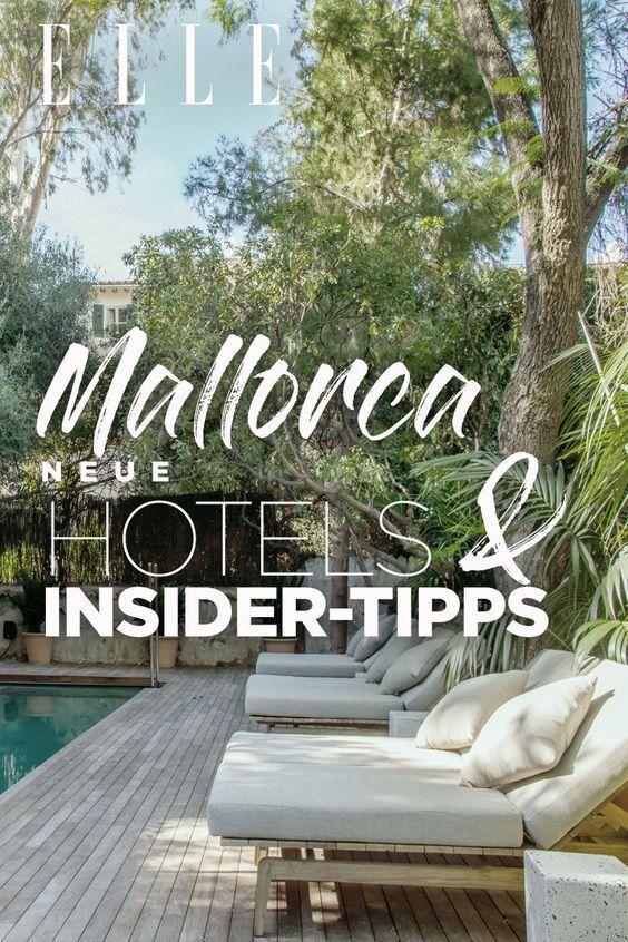 Palma De Mallorca Neue Hotels Und Tipps Aus Der Elle Redaktion Mallorca Ferienwohnung Mallorca Und Finca Hotel Mallorca