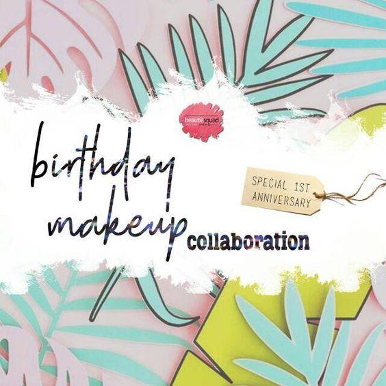 Beautiesquad November Makeup Collaboration - Birthday Makeup Look