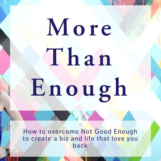 www.rachealcook.com/blogtour2015  Are you sick of feeling like you aren't enough... You aren't making enough, you aren't thin enough, you aren't successful enough? Me too! Loving this post on the #bizloveblogtour from Lauren Fritsch about embracing More Than Enough in your life and biz!