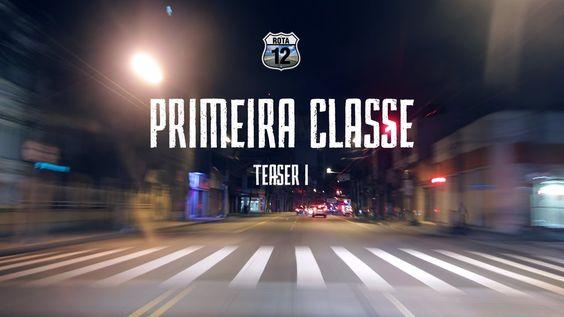 Primeira Classe teaser I