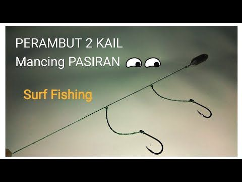 Perambut Mancing Pasiran 2 Kail Sederhana Simply To Make A Surf Fishing 2 Hooks Rig Youtube Pasir Di Pantai Youtube