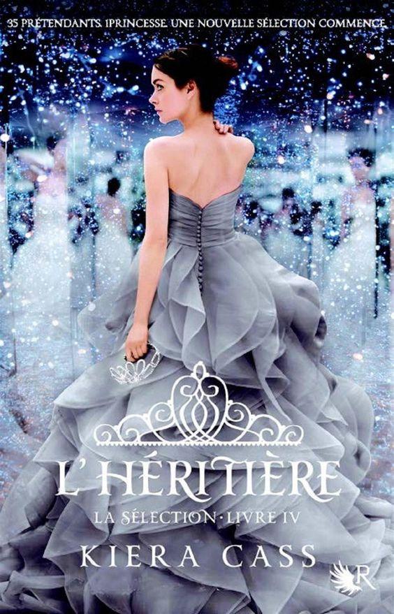La sélection tome 4 L'Héritière de Kiera Cass (Collection R)
