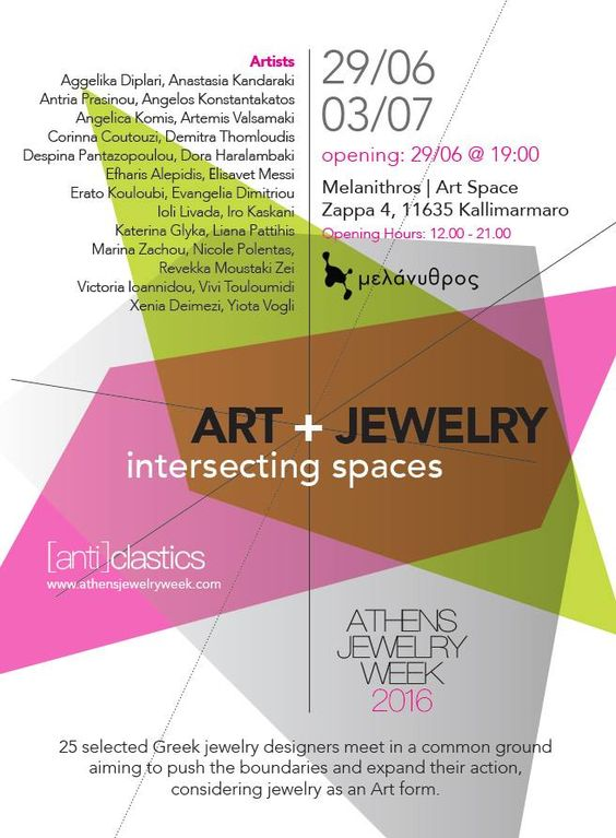 Group exhbiiton Art + Jewelry : Intersecting Spaces, Athens Jewelry Week, Opening 29/6/2016,Melanithros (art space)