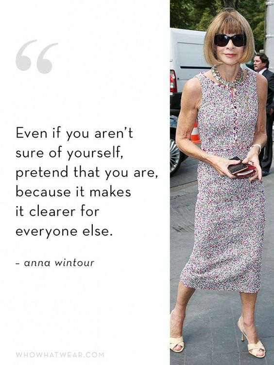 Anna Wintour's Ideal Employee Quality #2: Confidence