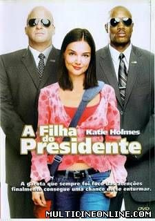Assistir - A FILHA DO PRESIDENTE – DUBLADO (First Daughter) (2004) - Online gratis - Dublado / Legendado Online