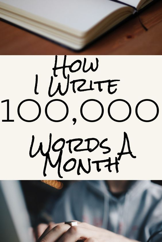 My Writing Method Allows Me To Write 100 000 Words A Month Check Out These Great Tips Perfect For Nanowrimo Book Writing Tips Novel Writing Writing A Book