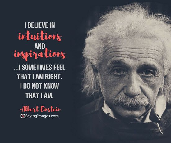 20 Intuition Quotes That Ll Make You Listen To Your Inner Voice Sayingimages Com Intuition Quotes Science Quotes Einstein Quotes