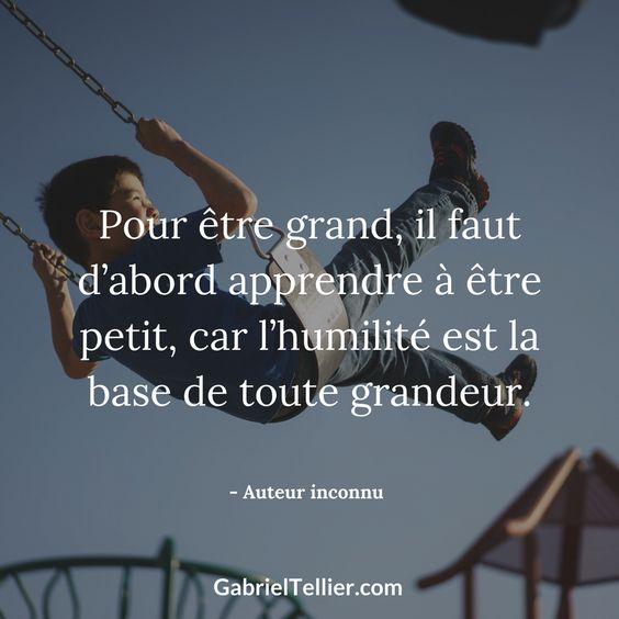 Pour être grand, il faut d'abord apprendre à être petit, car l'humilité est la base de toute grandeur. #citation #citationdujour #proverbe #quote #frenchquote #pensées #phrases #french #français