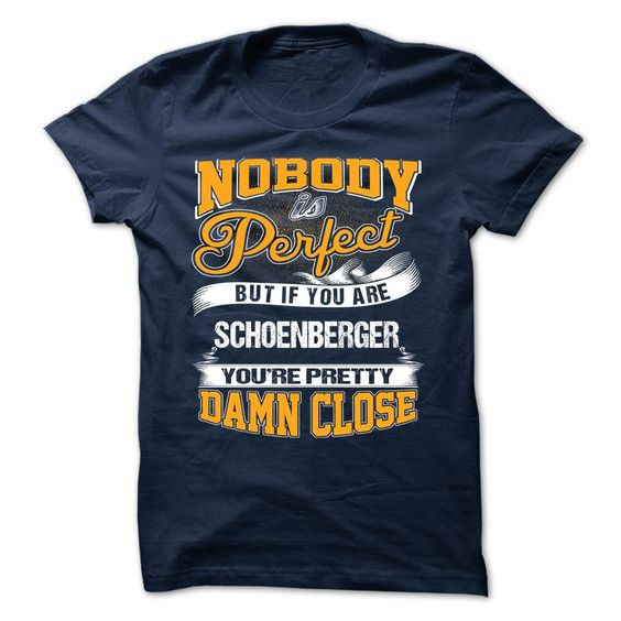 [Popular Tshirt name list] SCHOENBERGER  Discount Hot  SCHOENBERGER  Tshirt Guys Lady Hodie  TAG YOUR FRIEND SHARE and Get Discount Today Order now before we SELL OUT  Camping administrators