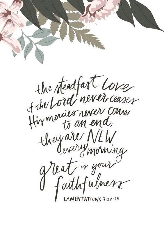 Lamentations 3:22-23: