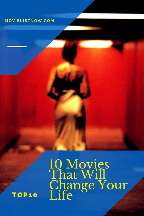 10 Movies That Will Change Your Life Page 5 Of 5 Good Movies