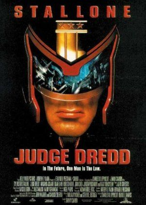 Judge Dredd Movie -- for the ex-SNL comedian in it---he's helarious