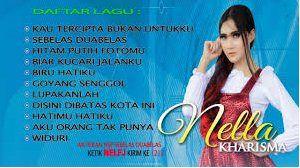Koleksi Kumpulan Lagu Nella Kharisma Terbaru 2018 Full Album