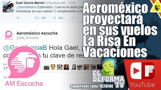 Aeroméxico proyectará en sus vuelos La Risa En Vacaciones