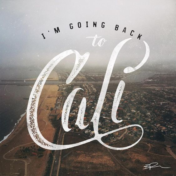 I'm going back to Cali. // As we flew out of LAX on our way back to the East coast, all I could hear in my head was #LLCoolJ's #GoingBackToCali. I'm not sure when we'll be back, but hopefully it's soon. Thx for being so rad #California .  #gd79_hdt #HandLettering #customtype #LAX #losangeles
