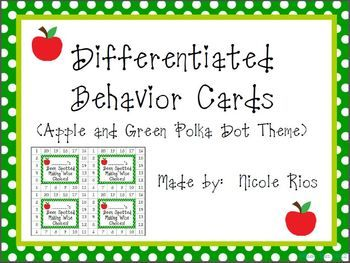 "FREE! Differentiated Behavior Cards - (Apples and Green Polka Dots). As we all know, ""One size doesn't fit all."" These behavior cards can be used to motivate a wide range of students."