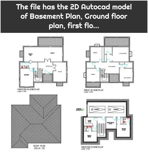 The File Has The 2d Autocad Model Of Basement Plan Ground Floor Plan First Flo Ground Floor Plan Basement House Plans Basement Plans