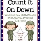 """Our unit, Count It On Down, contains """"All Y'All Need"""" for Veterans Day math centers and journal prompts.1)  Math Center:   Missing Numbers f..."""
