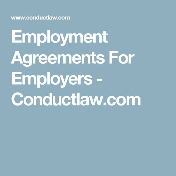 Employment Agreements For Employers  ConductlawCom  Lawyers