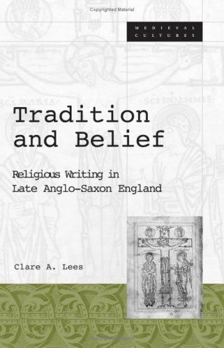 Library Genesis: Clare A. Lees - Tradition and Belief: Religious Writing in Late Anglo-Saxon England