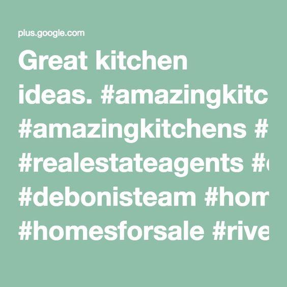 Great kitchen ideas. #amazingkitchens #realestateagents #debonisteam #homesforsale #riverside
